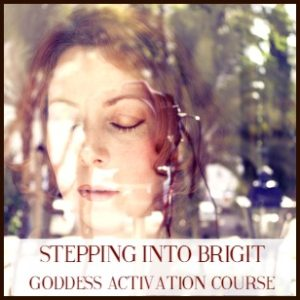 Stepping into Brigit – Goddess Activation Course with Mael Brigde
