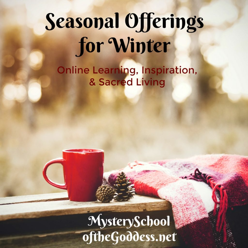 seasonal-offerings-for-winter-mystery-school-of-the-goddess