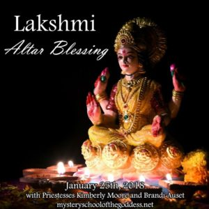 Lakshmi Altar Blessing with Brandi Auset and Kimberly Moore