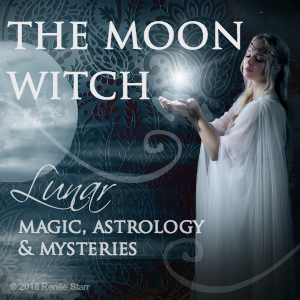 The Moon Witch with Renee Starr