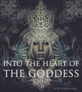 Into the Heart of the Goddess with Renee Starr